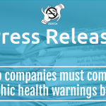 Tobacco companies must comply with new graphic health warnings by 3 March
