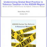 Undermining Global Best Practice in Tobacco Taxation in the ASEAN Region