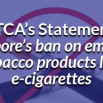 SEATCA Press Release on  Singapore's ban on emerging tobacco products like e-cigarettes